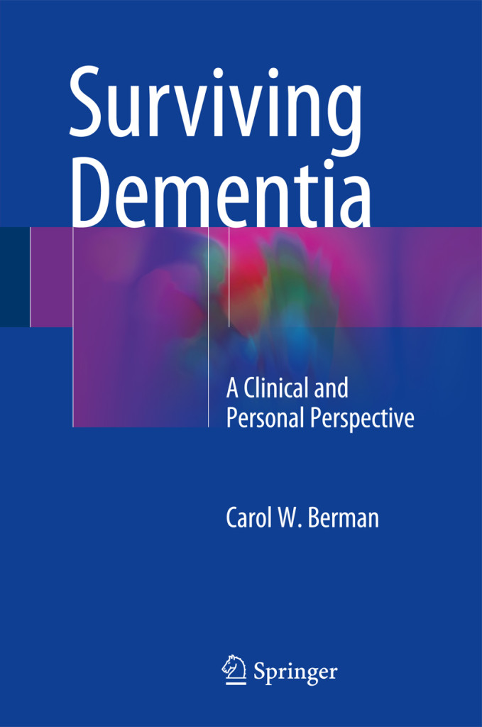 Surviving Dementia A Clinical and Personal Perspective